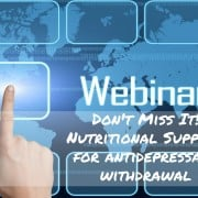 Dont Miss Nutritional Support for Antidepressant Withdrawal